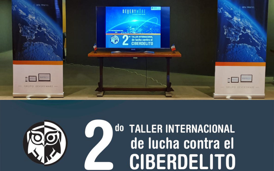 "Workshop ""Ciberdelito and Organized Crime"""